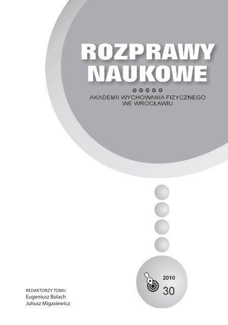 Rozprawy Naukowe 30 - Akademia Wychowania Fizycznego we ...