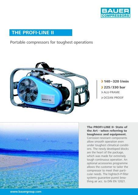 the PROFI-LIne II - Bauer Kompressoren GmbH