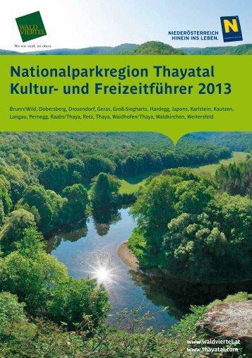Nationalparkregion Thayatal Kultur- und Freizeitführer 2013