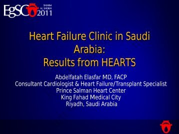 Heart Failure Clinic in Saudi Arabia: Results from ... - cardioegypt2011