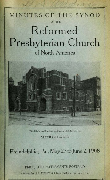 Reformed Presbyterian Minutes of Synod 1908 - Rparchives.org