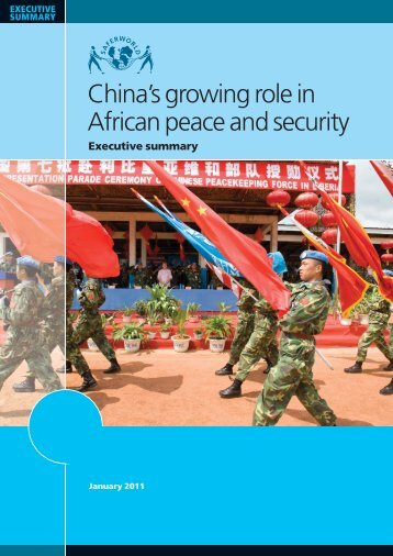 China's growing role in African peace and security - Saferworld