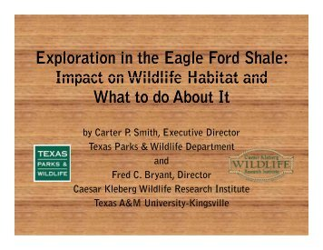Exploration in the Eagle Ford Shale - Caesar Kleberg Wildlife ...