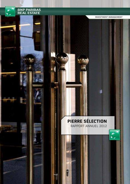Rapport annuel - Pierre Sélection - 2012 - BNP Paribas REIM