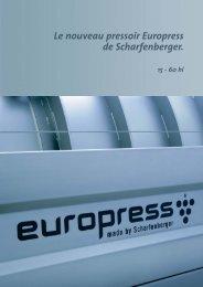 Le nouveau pressoir Europress de Scharfenberger. - Euromachines