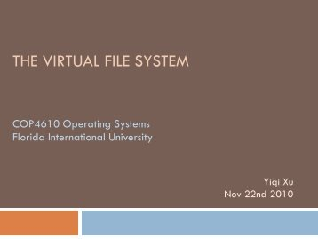 THE VIRTUAL FILE SYSTEM - Florida International University