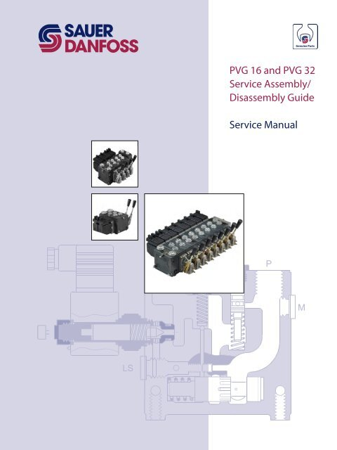 PVG 16 and PVG 32 Service embly ... - Sauer-Danfoss Danfoss Pvg Wiring Diagram on