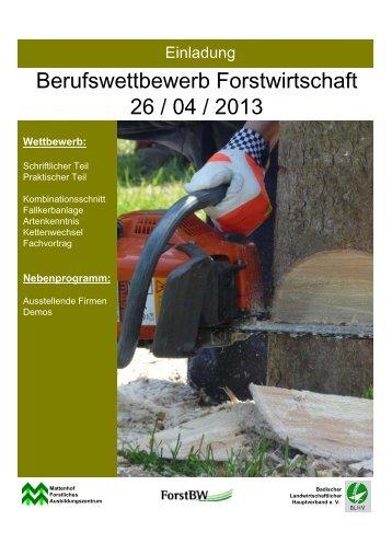 Berufswettbewerb Forstwirtschaft 26 / 04 / 2013 - Forstliches ...