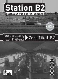 Station B2 Leitfaden für den Unterricht - Praxis