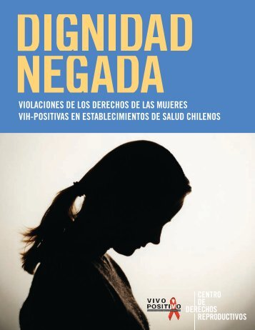 Dignidad Negada - Center for Reproductive Rights