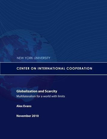 Globalization and Scarcity - Center on International Cooperation ...