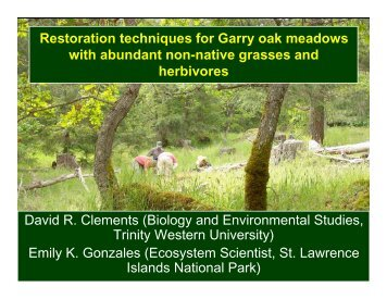 Restoration techniques for Garry oak meadows with abundant non ...