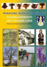 Historické, kultúrne a prírodné - Obec Dunajská Lužná