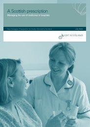 A Scottish prescription - Key messages - Audit Scotland