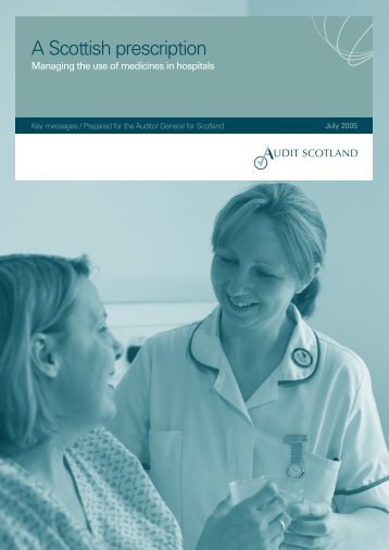 A Scottish prescription - Key messages - Audit Scotland