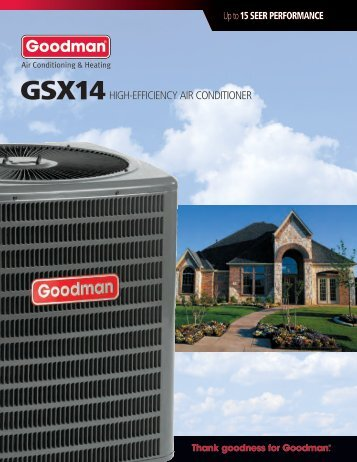 Goodman GSX140601 Product Brochure - FREE SHIPPING ...