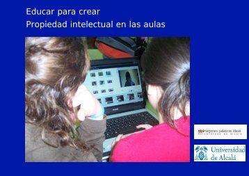 Educar para crear Propiedad intelectual en las aulas - educastur ...