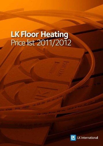 LK Floor Heating Price list 2011/2012 - LK Systems AB