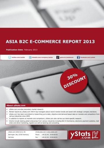 ASIA B2C E-COMMERCE REPORT 2013 - yStats.com