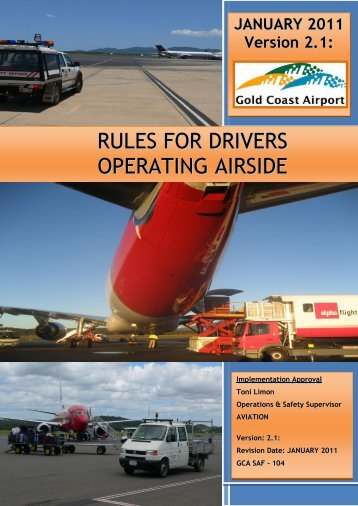 GCA SAF – 104 Version 2.1: Issued January - Gold Coast Airport