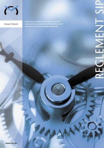 Règlement SIP - Federation of the Swiss Watch Industry FH
