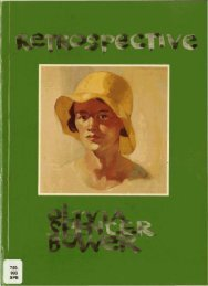 Olivia Spencer Bower Retrospective 1977 - Christchurch Art Gallery