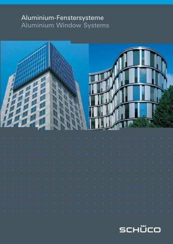 Aluminium-Fenstersysteme Aluminium Window Systems - Building ...