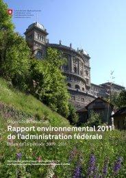 Rapport environnemental 2011 de l'administration fédérale