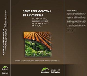 SELVA PEDEMONTANA DE LAS YUNGAS - Fundación ProYungas