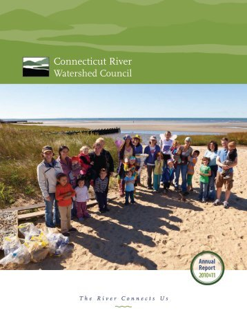 2010 & 11 Annual Report (PDF 3MB) - Connecticut River Watershed ...