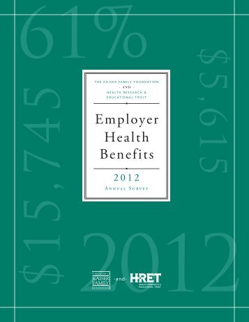 2012 Employer Health Benefits Survey - Health Reform GPS
