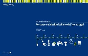 Percorso nel design italiano dal '50 ad oggi - Fondazione dell ...