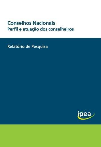 Conselhos Nacionais: Perfil e Atuação dos Conselheiros - Ipea