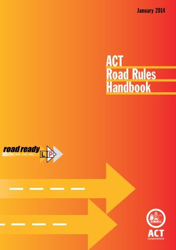 Act Road Rules Handbook (PDF) - Rego ACT - ACT Government
