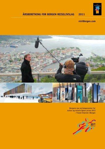 2011 åRSBERETNING FOR BERGEN REISELIVSLAG - visitBergen