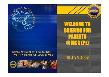 BRIEFING FOR PARENTS @ MGS (Pr) - Methodist Girls' School