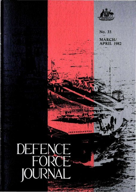 ISSUE 33 : Mar/Apr - 1982 - Australian Defence Force Journal