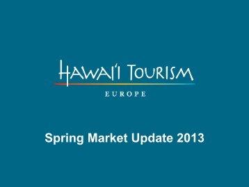 2013 Marketing Update - Hawaii Tourism Authority