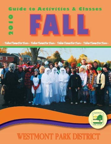 2010 Guide to Activities & Classes - Westmont Park District