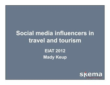 Social media influencers in travel and tourism - EIAT Conference
