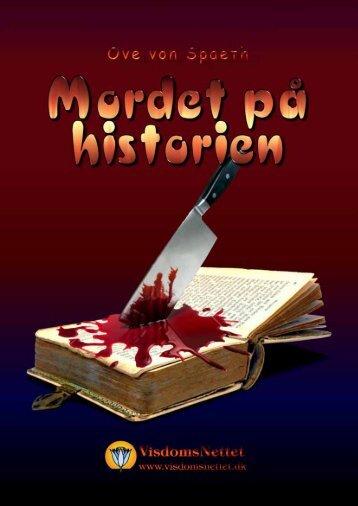 MORDET PÅ HISTORIEN - Ove von Spaeth - Visdomsnettet