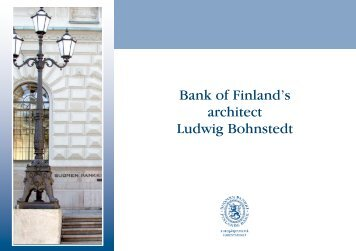 Bank of Finland's architect Ludwig Bohnstedt - Suomen Pankki