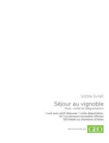 Séjour au vignoble - E-Merchant