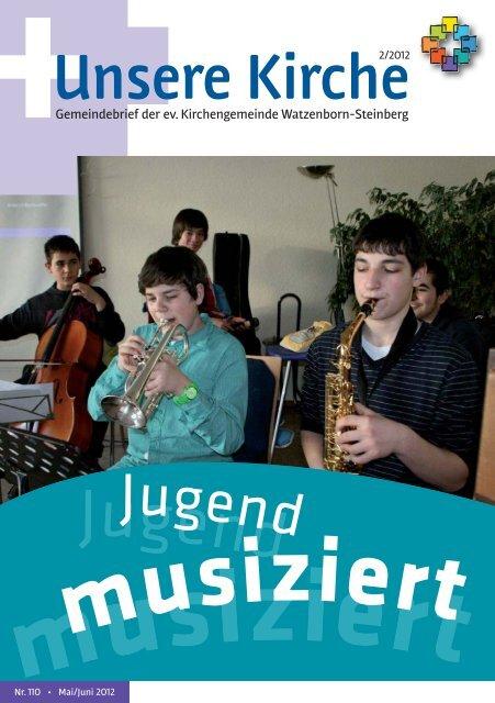 Unsere Kirche 2/2012 Mai bis Juni - Evangelische Kirchengemeinde ...