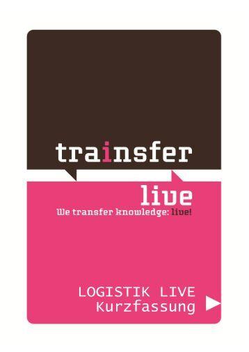 LOGISTIK LIVE Kurzfassung - Trainsfer Live!