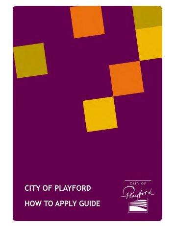 CITY OF PLAYFORD HOW TO APPLY GUIDE - SA.Gov.au
