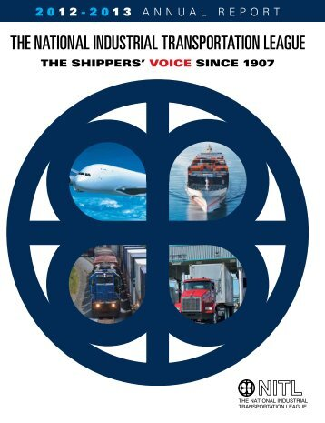 AnnuAl RepoRt - The National Industrial Transportation League