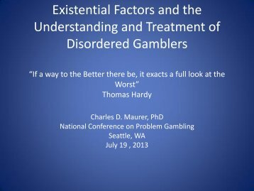 Existential Factors and Problem Gambling Treatment - The National ...