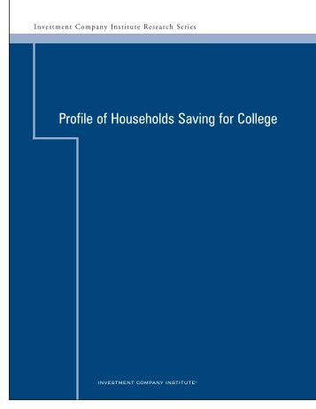Profile of Households Saving for College - Investment Company ...