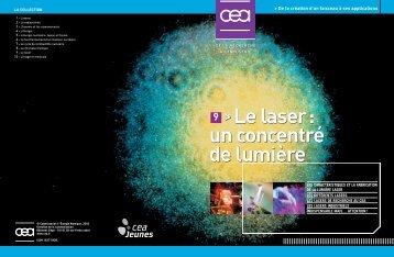 Le laser: un concentré de lumière 9 >Le laser: un concentré ... - CEA